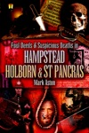 Foul Deeds And Suspicious Deaths In Hampstead Holburn And St Pancras
