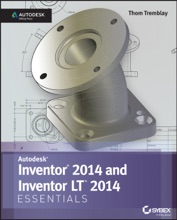 Inventor 2014 And Inventor LT 2014 Essentials: Autodesk Official Press