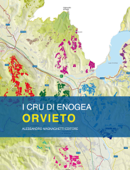 Orvieto: vineyards and crus