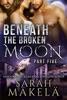 Beneath the Broken Moon: Part Five