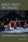 Robert Wards The Crucible