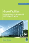 Green Facilities Industrial And Commercial LEED Certification GreenSource