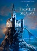 A Becsület Siralma (A Varázsló Gyűrűje -- 4. Kötet)