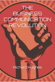 The Business Communication Revolution