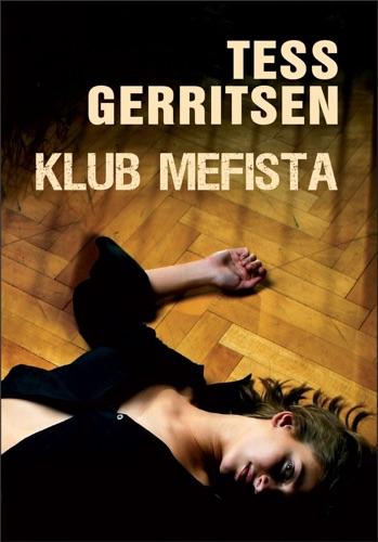 Tess Gerritsen - Klub Mefista