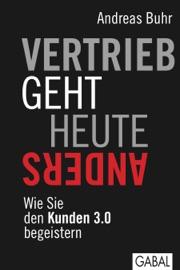 Vertrieb geht heute anders - Andreas Buhr