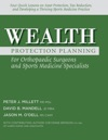 Wealth Protection Planning For Orthopaedic Surgeons And Sports Medicine Specialists