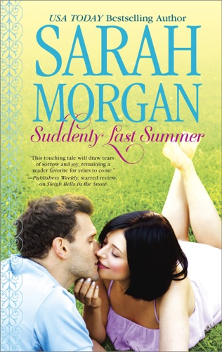 Sarah Morgan - Suddenly Last Summer