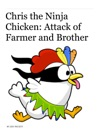 Chris The Ninja Chicken