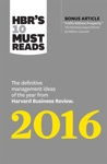 HBRs 10 Must Reads 2016