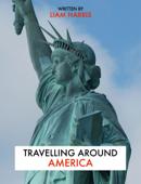 Travelling Around America