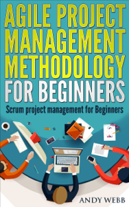 Agile Project Management Methodology for Beginners: Scrum Project Management for Beginners La couverture du livre martien