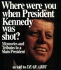 Where Were You When President Kennedy Was Shot?