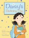 Daisys Defining Day