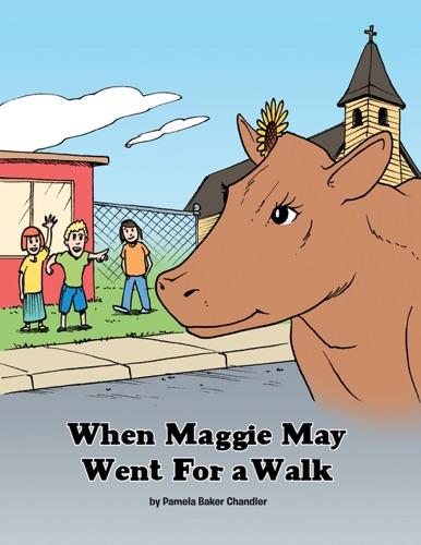 Pamela Baker Chandler - When Maggie May Went for a Walk
