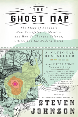 The Ghost Map - Steven Johnson book