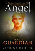 Angel Book 1: Guardian