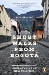 Short Walks From Bogot