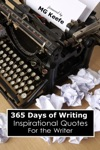 365 Days Of Writing Inspirational Quotes For The Writer