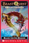 Beast Quest 23 Amulet Of Avantia Blaze The Ice Dragon