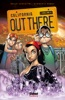 Out There - Volume 01