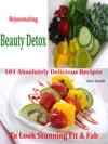 Rejuvenating Beauty Detox