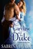 Sabrina Darby - Caroline and the Duke bild