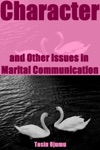 Character And Other Issues In Marital Communication