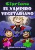 CГ©sar GarcГa MuГ±oz - Cipriano, el vampiro vegetariano ilustraciГіn