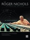 Roger Nichols Recording Method