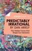 A Joosr Guide to... Predictably Irrational by Dan Ariely