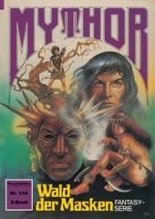 Mythor 144: Wald der Masken