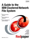 A Guide To The  IBM Clustered Network File System
