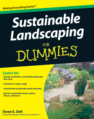 Sustainable Landscaping For Dummies - Owen E. Dell book