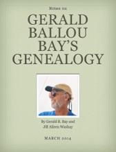 Gerald Ballou Bay's Genealogy