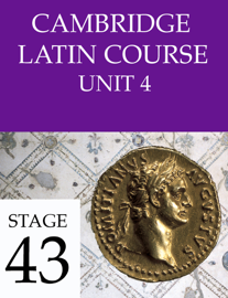 Cambridge Latin Course (4th Ed) Unit 4 Stage 43