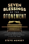 Seven Blessings Of The Atonement