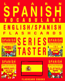 Learn Spanish Vocabulary: Series Taster - English/Spanish Flashcards book
