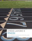 Stress lavoro e ipnosi