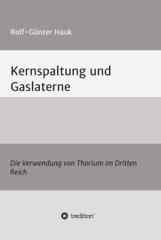 Kernspaltung und Gaslaterne