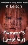Mummys Little Girl