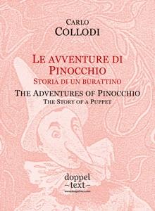 Le avventure di Pinocchio / The Adventures of Pinocchio da Carlo Collodi, Carlo Chiostri, Mary Alice Murray, Igor Kogan & Zelenska Tatiana