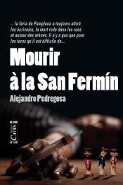 Mourir à la San Fermín
