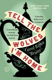 Tell the Wolves I'm Home book