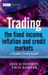 Trading The Fixed Income Inflation And Credit Markets