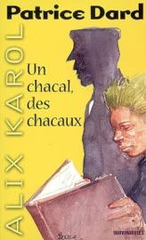 ALIX KAROL 5 UN CHACAL, DES CHACAUX