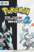Pokémon Black & White 2 - Strategy Guide