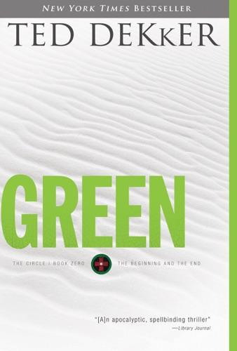 Ted Dekker - Green - Includes Alternate Ending