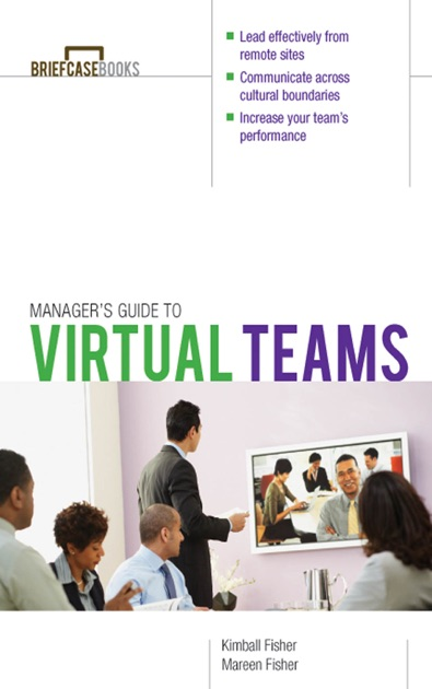 Managers Guide To Virtual Teams By Kimball Fisher Mareen Fisher