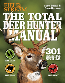 Field & Stream: The Total Deer Hunter Manual book